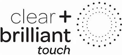 CLEAR + BRILLIANT TOUCH
