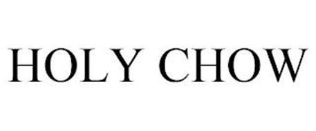 HOLY CHOW