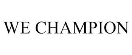 WE CHAMPION