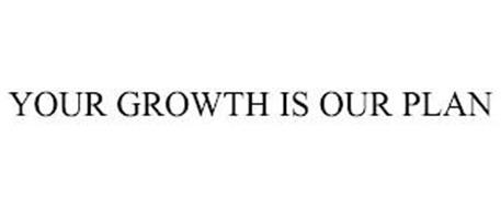 YOUR GROWTH IS OUR PLAN