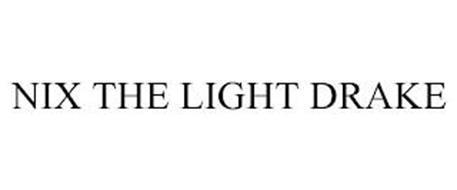 NIX THE LIGHT DRAKE