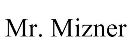 MR. MIZNER
