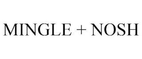 MINGLE + NOSH