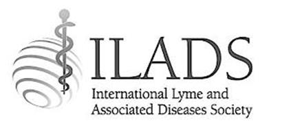 ILADS INTERNATIONAL LYME AND ASSOCIATED DISEASES SOCIETY