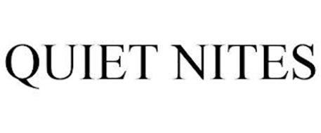 QUIET NITES