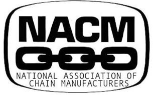 NACM NATIONAL ASSOCIATION OF CHAIN MANUFACTURERS
