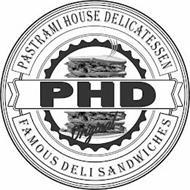 PASTRAMI HOUSE DELICATESSEN PHD ORIGINAL FAMOUS DELI SANDWICHES