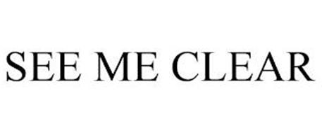 SEE ME CLEAR