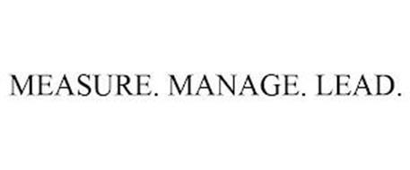 MEASURE. MANAGE. LEAD.