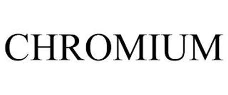CHROMIUM