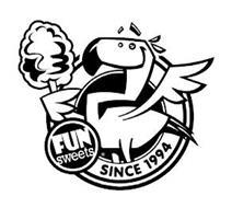 FUN SWEETS SINCE 1994