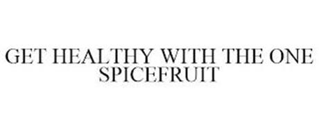 GET HEALTHY WITH THE ONE SPICEFRUIT