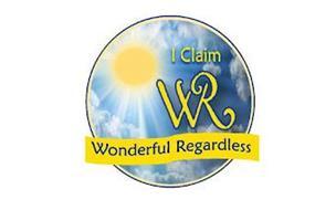 I CLAIM WR WONDERFUL REGARDLESS