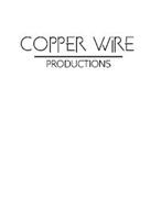 COPPER WIRE PRODUCTIONS