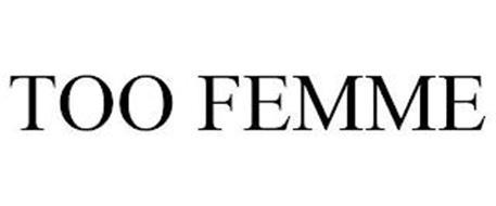 TOO FEMME