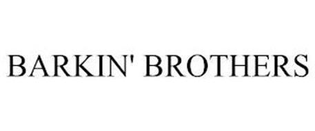 BARKIN' BROTHERS