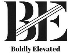 B E BOLDLY ELEVATED