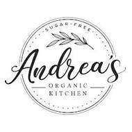 ANDREA'S ORGANIC KITCHEN SUGAR-FREE