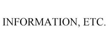 INFORMATION, ETC.