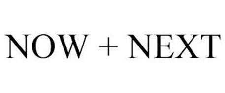 NOW + NEXT