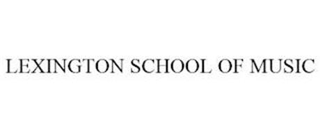 LEXINGTON SCHOOL OF MUSIC
