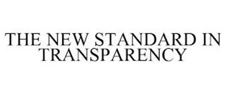 THE NEW STANDARD IN TRANSPARENCY