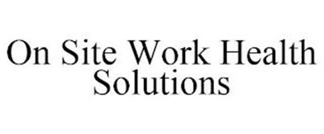 ON SITE WORK HEALTH SOLUTIONS