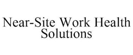 NEAR-SITE WORK HEALTH SOLUTIONS