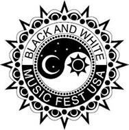 BLACK AND WHITE MUSIC FEST USA