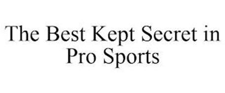 THE BEST KEPT SECRET IN PRO SPORTS