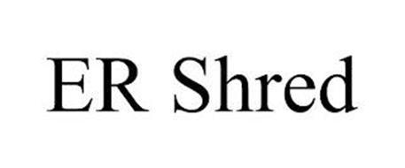 ER SHRED