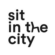SIT IN THE CITY