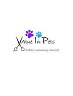 VALUE IN PETS MOBILE GROOMING SERVICES