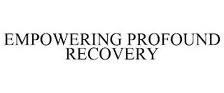 EMPOWERING PROFOUND RECOVERY