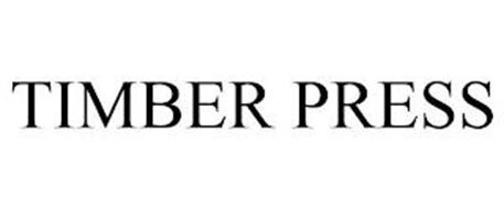 TIMBER PRESS