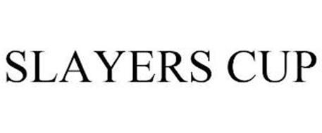 SLAYERS CUP
