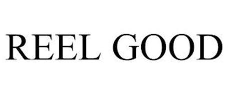 REEL GOOD