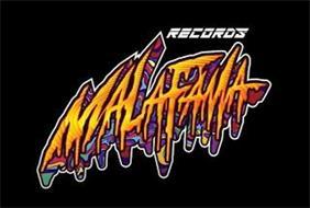MALA FAMA RECORDS