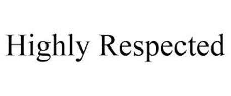 HIGHLY RESPECTED