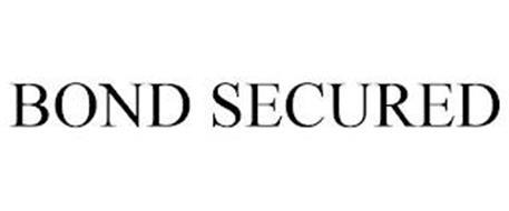 BOND SECURED