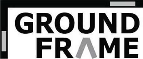 GROUND FRAME