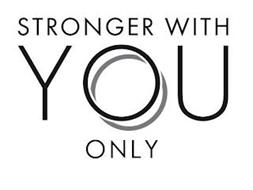 STRONGER WITH YOU ONLY