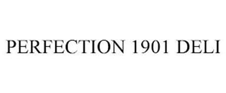 PERFECTION 1901 DELI