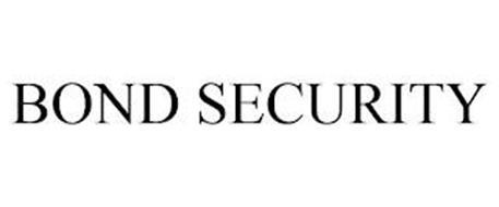 BOND SECURITY