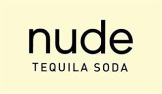 NUDE TEQUILA SODA