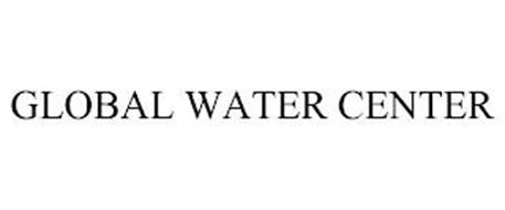 GLOBAL WATER CENTER