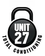 UNIT 27 TOTAL CONDITIONING