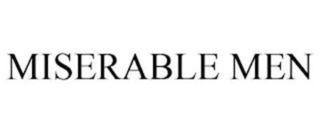 MISERABLE MEN