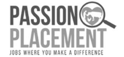 PASSION PLACEMENT JOBS WHERE YOU MAKE A DIFFERENCE