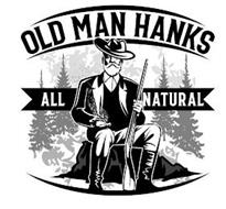 OLD MAN HANKS ALL NATURAL